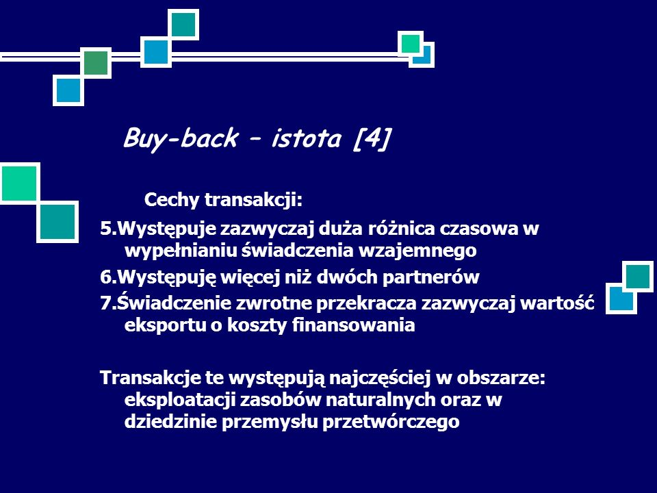 Buy-back – istota [4] Cechy transakcji: